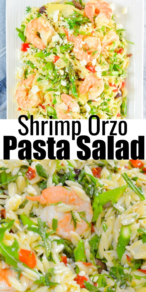 Shrimp Orzo Pasta Salad is a favorite easy recipe thats delicious served warm or cold for dinner or great side dish for your next barbecue or potluck! Made with orzo, roasted shrimp, asparagus, artichoke hearts, sun-dried tomatoes, olives, feta, and arugula drizzled with lemon dill dressing from Serena Bakes Simply From Scratch.