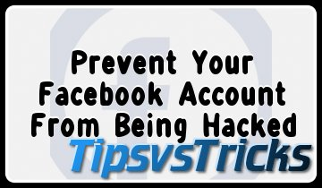Prevent Your Facebook Account To Being Hacked 2016