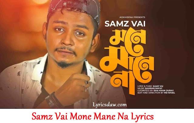 Samz Vai Mone Mane Na Lyrics