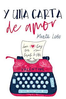 Y una Carta de Amor. Bilogía Mis Desastres 2 - Marta Lobo