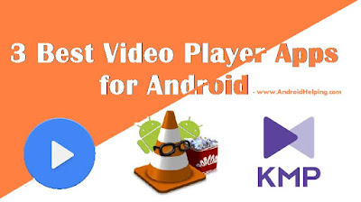 3 best videos player android apps