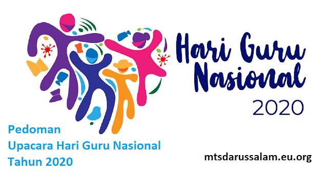 Pedoman Upacara Hari Guru Nasional Tahun 2020