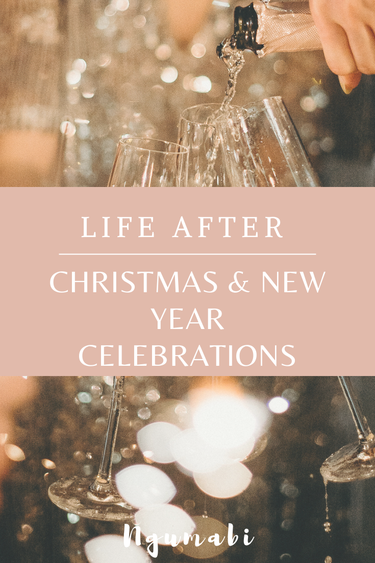 Life After Christmas And New Year Celebrations