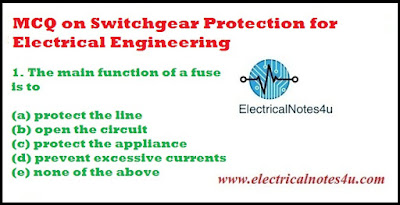 MCQ on Switchgear Protection for Electrical Engineering