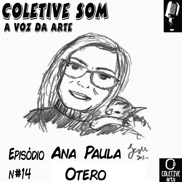 Episódio 14 - O traço e o olhar sensível de Ana Paula Otero