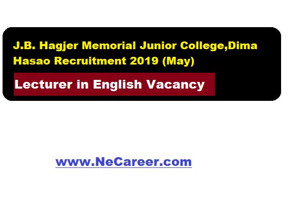 J.B. Hagjer Memorial Junior College,Dima Hasao Vacancy 2019 (May)