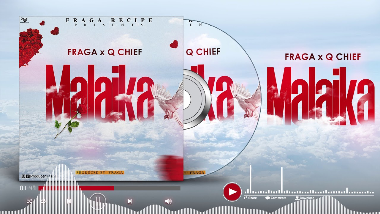 DOWNLOAD AUDIO: Q chief X Fraga - Malaika