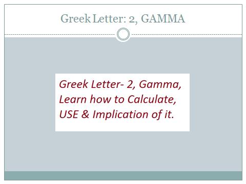 Lesson: 8 Greek Letter: 2 GAMMA