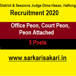 District & Sessions Judge Dima Hasao, Haflong Recruitment 2020 - Office Peon/ Court Peon/ Attached Peon (5 Posts)