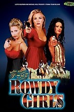 Watch The Rowdy Girls 2000 Online