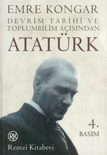 Emre Kongar - Devrim Tarihi ve Toplum Bilim Açısından Atatürk