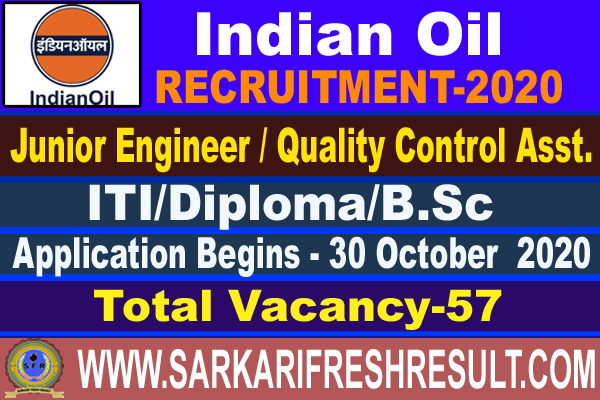 IOCL Recruitment 2020 - Apply Online for 57 JEA / JTA & Jr Quality Control Analyst Posts