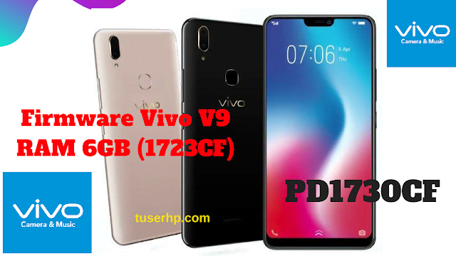 FIRMWARE VIVO V9 6GB (1723CF) PD1730CF - TUSERHP