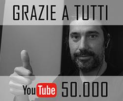 Siamo 50.000 su YouTube
