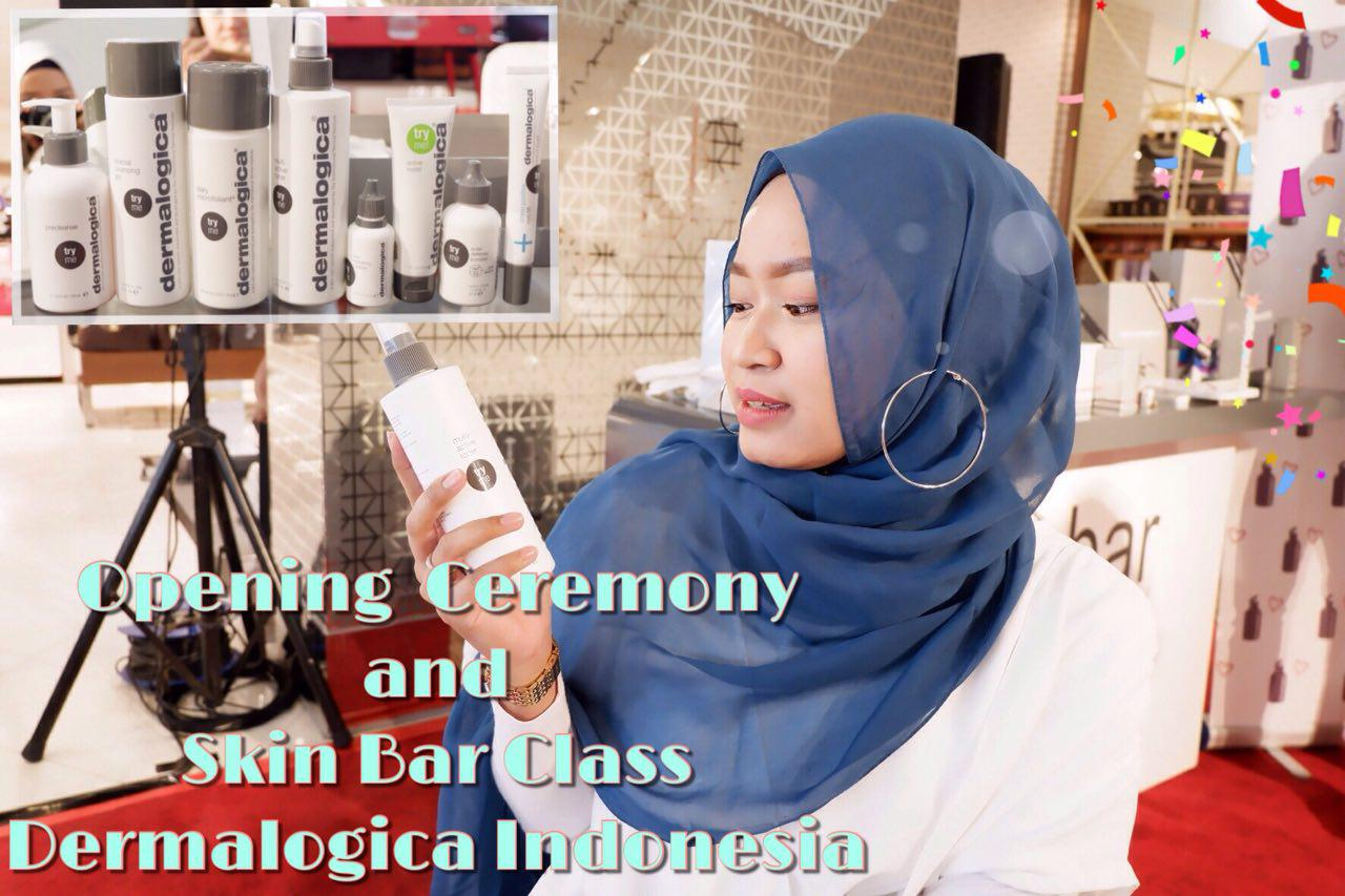 Event dan Review Produk Dermalogica Indonesia