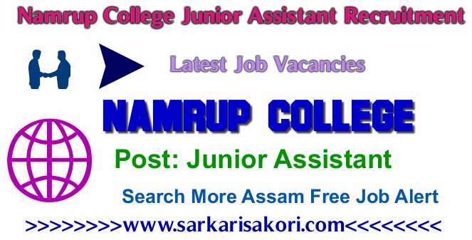 Namrup College Junior Assistant Recruitment 2017 Junior Assistant