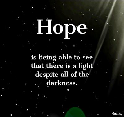 hope is light in the darkness