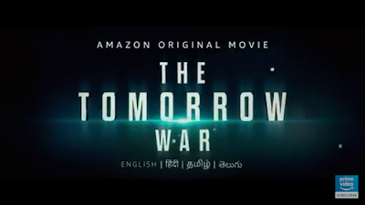 The Tomorrow War English-Hindi Trailer 2 Amazon Prime Video / The Tomorrow War Release Date, Cast Storyline, Watch Online.