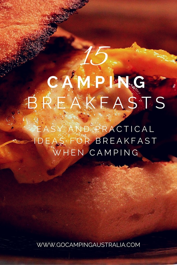 15 Easy And Practical Breakfasts To Have When Camping