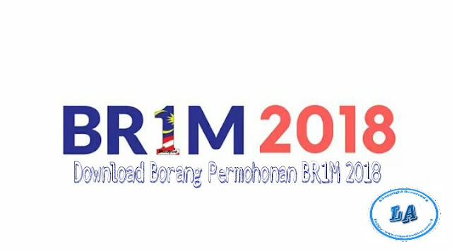Download Borang Permohonan BR1M 2018