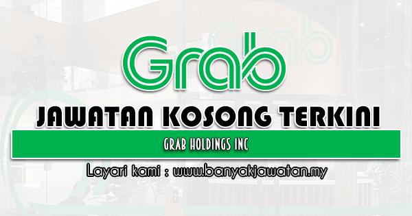 Jawatan Kosong 2021 di Grab Holdings Inc