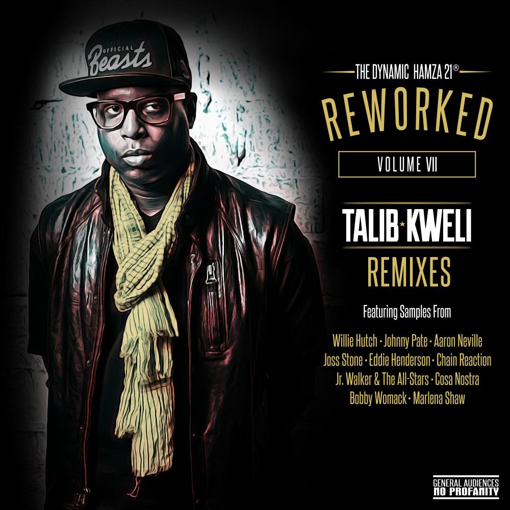 ReWorked VII Talib Kweli Remixes (2017)