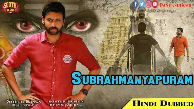 Subrahmanyapuram Hindi Dubbed Full Movie Download - Subrahmanyapuram 2020 movie in Hindi Dubbed new movie watch movie online website Download