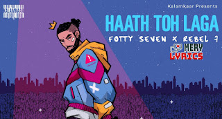 Haath Toh Laga Lyrics By Fotty Seven