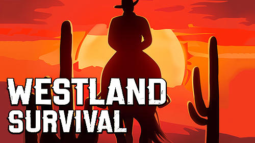 Westland Survival MOD APK Unlimited Everything 0.17.3 New update 2020