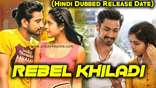 Rebel Khiladi Hindi Dubbed Movie
