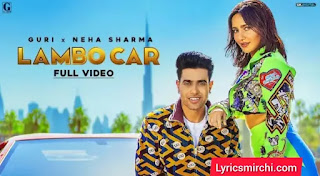 Lambo Car Lyrics | Guri | Latest Punjabi Song 2020