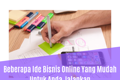 Beberapa Ide Bisnis Online Yang Mudah Untuk Anda Jalankan