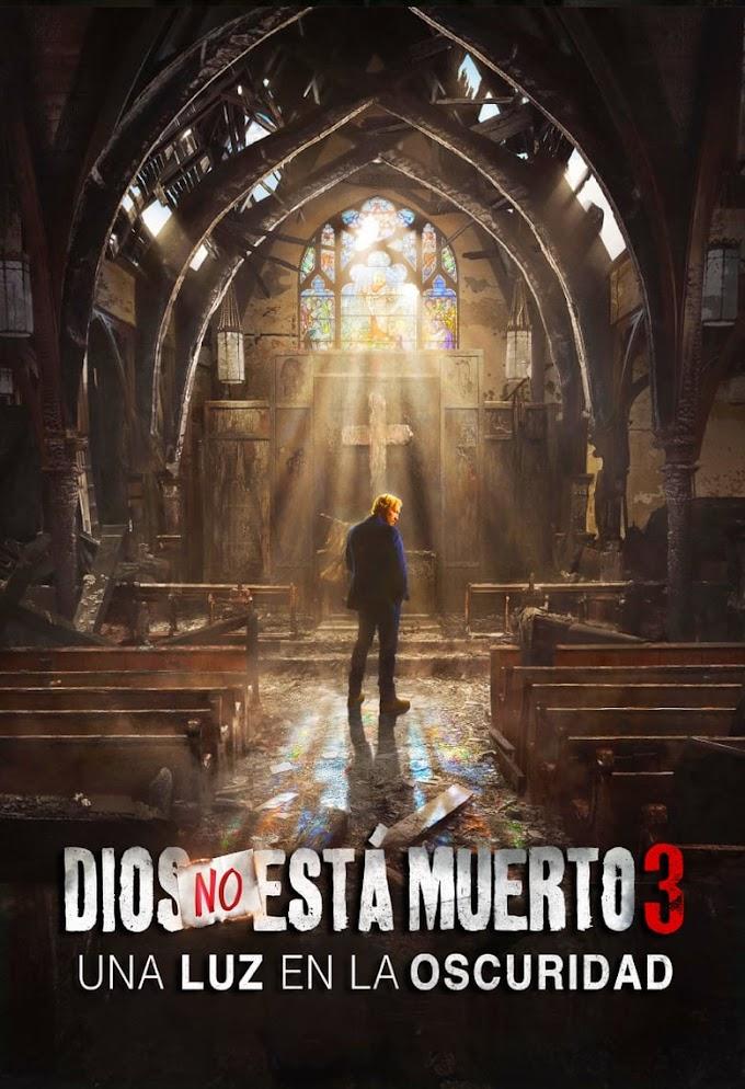 DIOS NO ESTÁ MUERTO 3- 2018 HD ONLINE - AUDIO LATINO