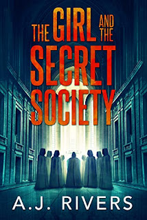 The Girl And The Secret Society - a thrilling FBI mystery by A.J. Rivers book promotion