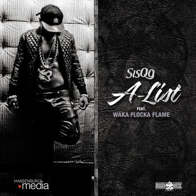 Sisqó - A-List (feat. Waka Flocka Flame) - Single Cover