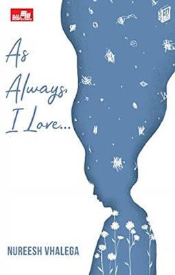 As Always, I Love…. by Nureesh Vhalega Pdf