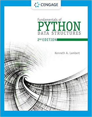 Fundamentals of Python: Data Structures, 2nd Edition