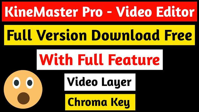 KineMaster - Pro Video Editor Full Unlocked - Download Free