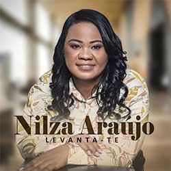 Baixar CD Gospel Levanta-Te - Nilza Araujo