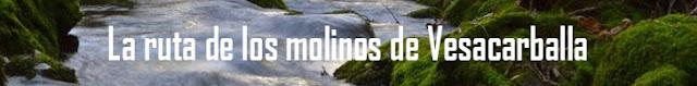 http://www.naturalezasobreruedas.com/2016/01/la-ruta-de-los-molinos-de-vesacarballa.html
