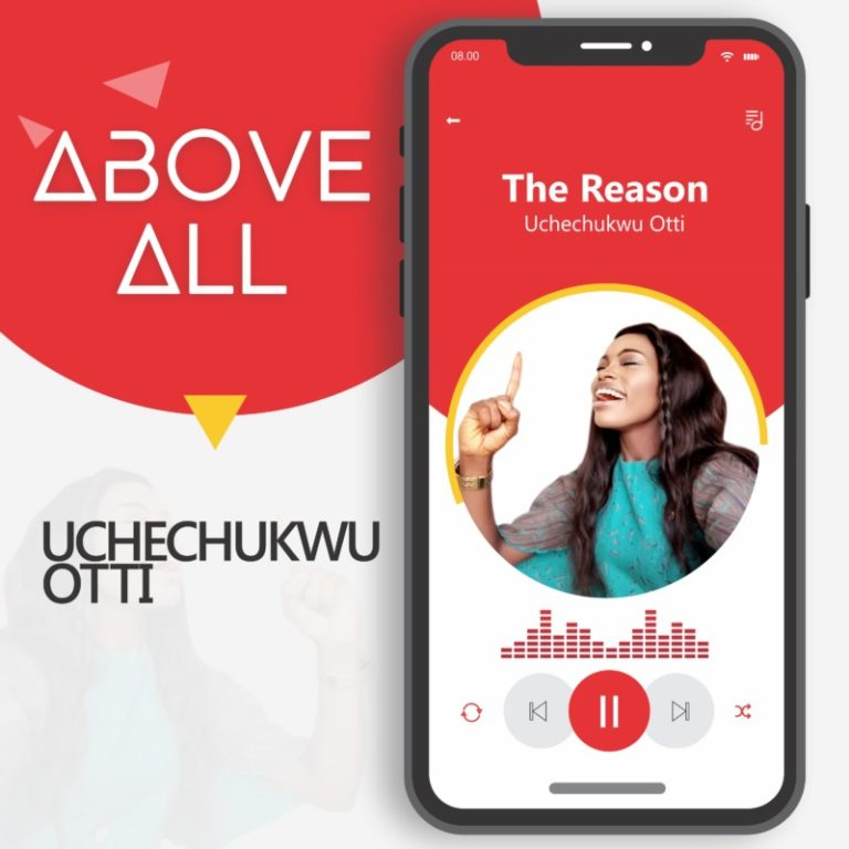 "Uchechukwu Otti – ""The Reason"" #Arewapublisize"