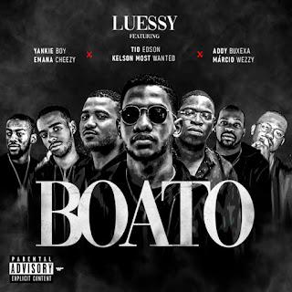 Luessy Feat. TRX Music & Márcio Weezy - Boato (Rap) [Download]