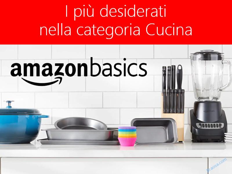 Gli articoli Amazon Basic più venduti e richiesti  in Cucina