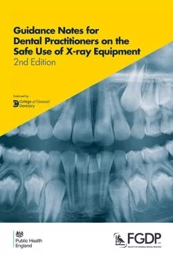 Download Guidance Notes for Dental Practitioners on the Safe Use of X-ray Equipment PDF