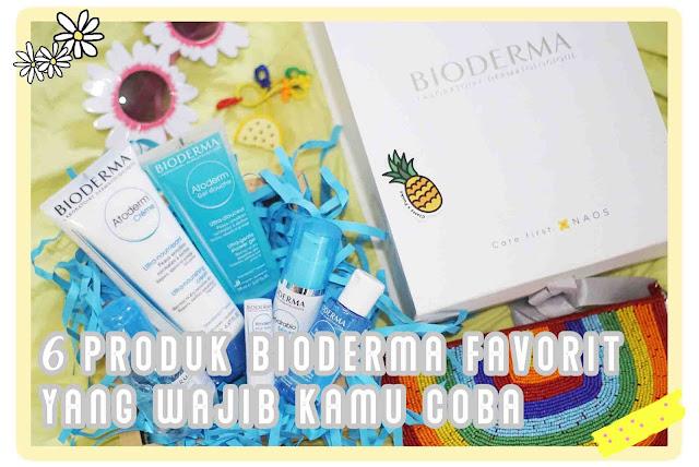 6 produk bioderma favorit yang wajib kamu coba