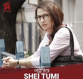 Shei Tumi Lyrics Parineeta | Arko | Subhashree Ganguly