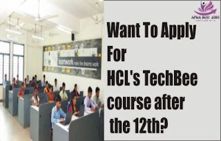 Want To Apply For HCL's TechBee course after the 12th?