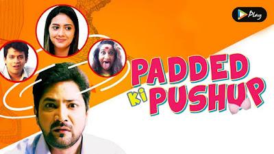 Padded ki Pushup: Marathi Web Series