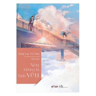 Nếu Không Là Tình Yê u (Tái Bản 2019) ebook PDF-EPUB-AWZ3-PRC-MOBI