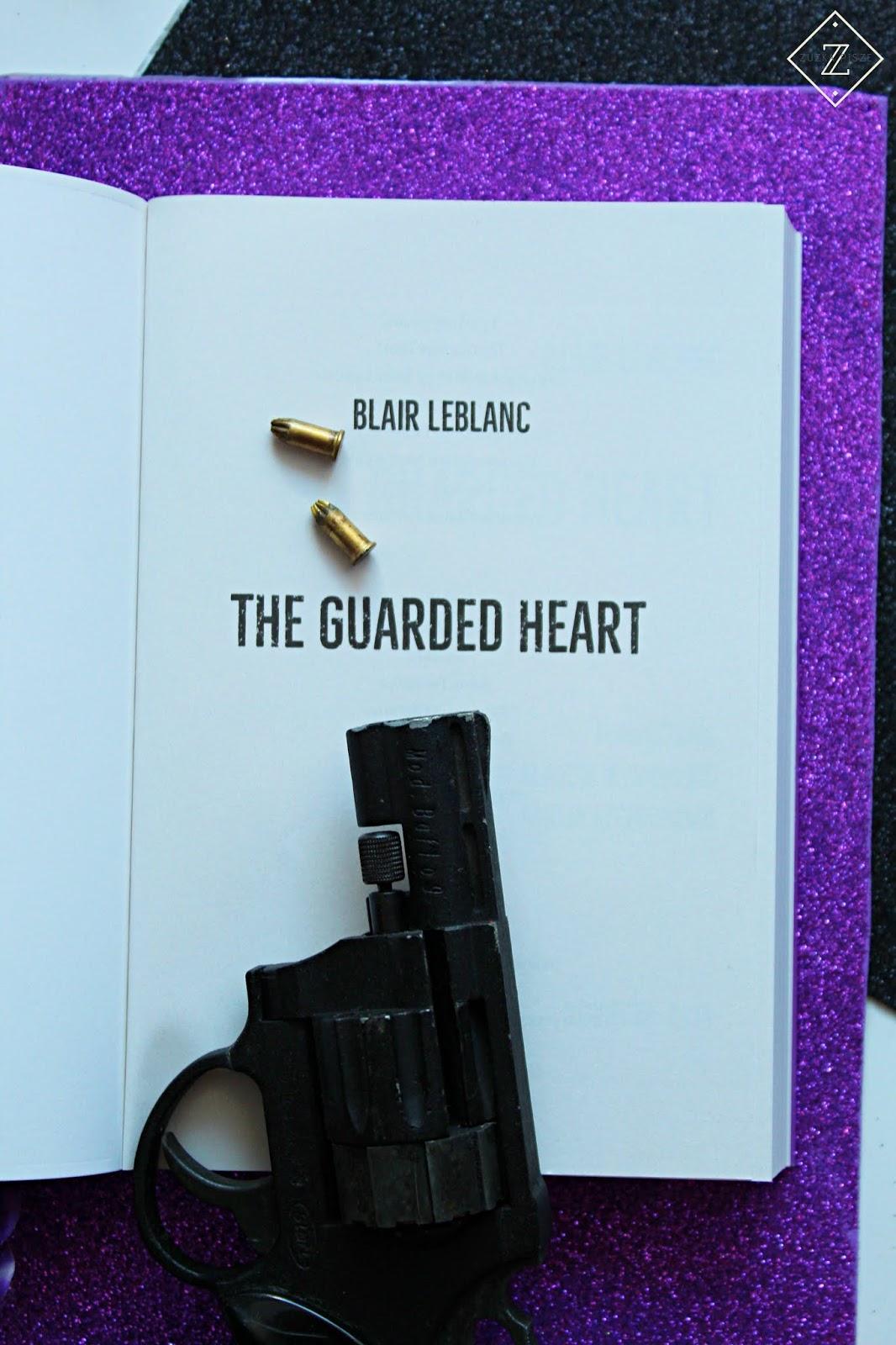 "Blair LeBlanc ""The Guarded Heart"" - recenzja patronacka"